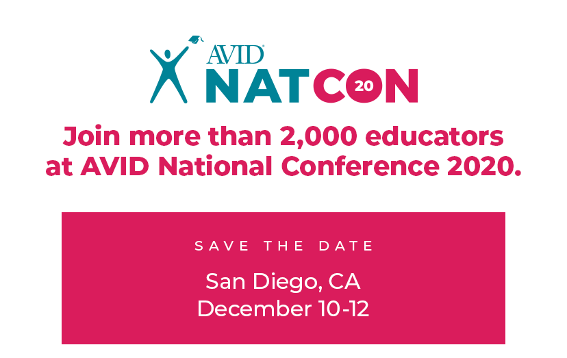 Join more than 2,000 educators at AVID National Conference 2020 - San Diego, CA, December 10-12